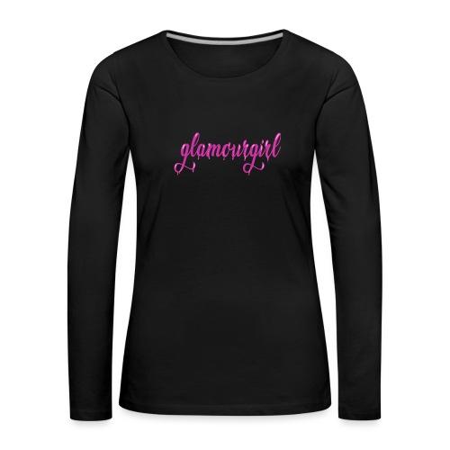 Glamourgirl dripping letters - Vrouwen Premium shirt met lange mouwen