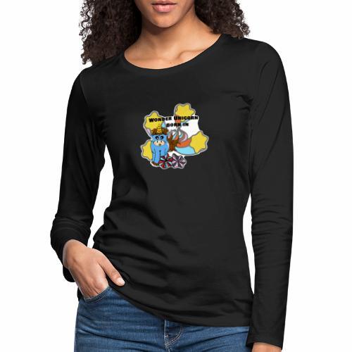 Une merveilleuse licorne est née (pour garcon) - T-shirt manches longues Premium Femme