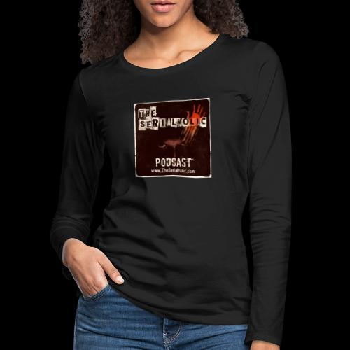 The Serialholic Podcast - Women's Premium Longsleeve Shirt
