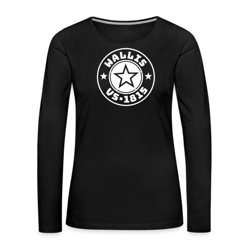 WALLIS STAR - Frauen Premium Langarmshirt