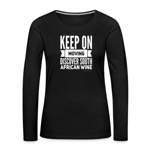 Keep on moving - Frauen Premium Langarmshirt