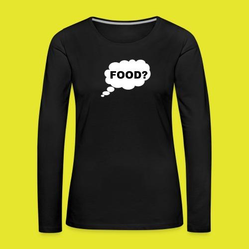 What I am thinking about - Långärmad premium-T-shirt dam