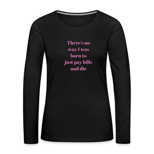 No way - Women's Premium Longsleeve Shirt