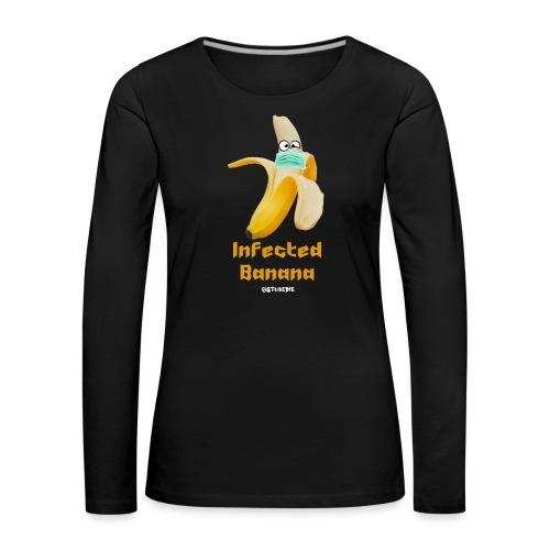 Die Zock Stube - Infected Banana - Frauen Premium Langarmshirt