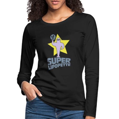 SUPER LIPOPETTE - T-shirt manches longues Premium Femme