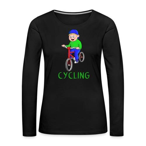 Fahrrad Junge - Biken - Radfahren - Biker - Frauen Premium Langarmshirt