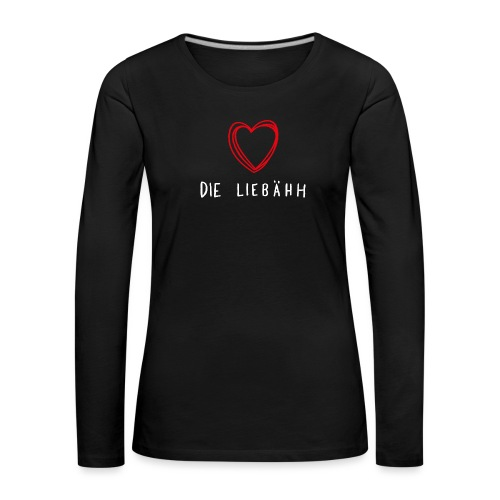 liebähh white color png - Women's Premium Longsleeve Shirt