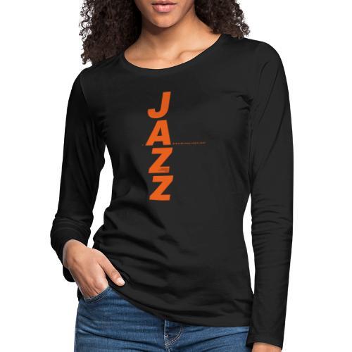 Thunder Jazz - Camiseta de manga larga premium mujer