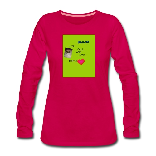 Keep call and love turtle - Naisten premium pitkähihainen t-paita