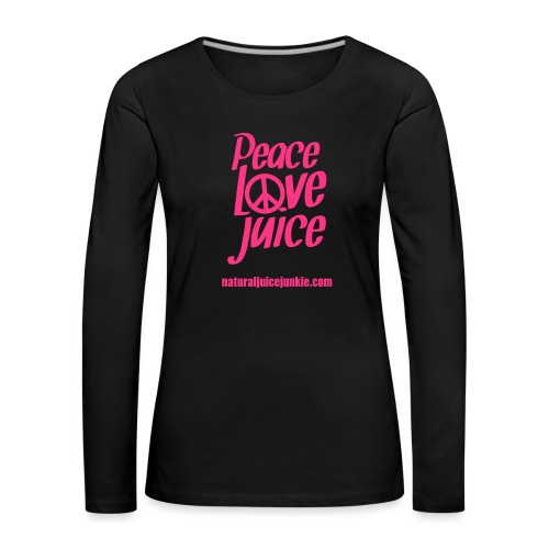 Peace Love Juice - Women's Premium Longsleeve Shirt
