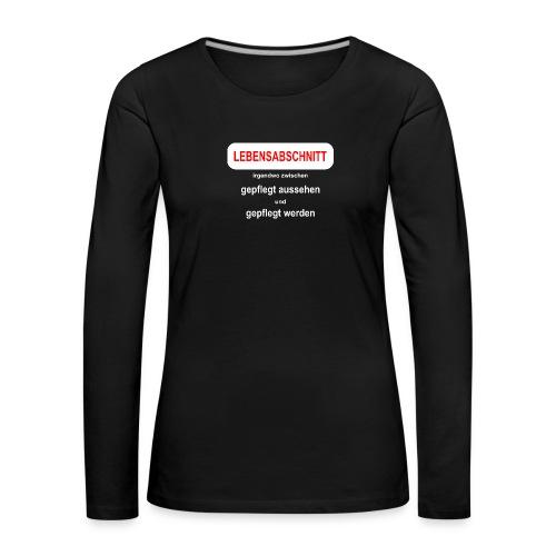 midlife crises Geburtstagsgeschenk Idee - Frauen Premium Langarmshirt