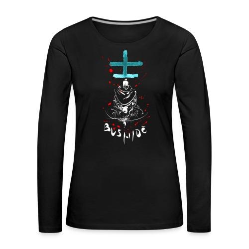 Bushido - Der Weg des Kriegers - Women's Premium Longsleeve Shirt