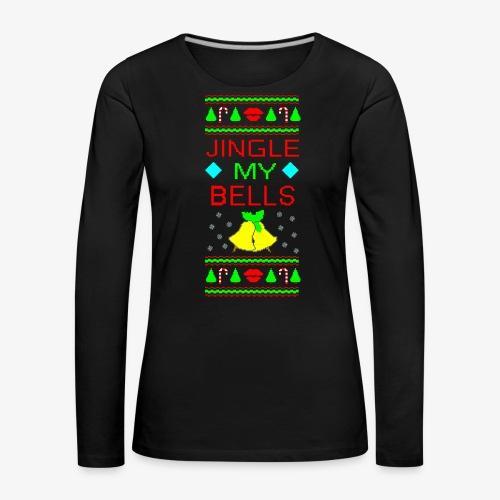 Jingle my Bells ugly Xmas - Frauen Premium Langarmshirt