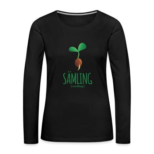 Sämling - Frauen Premium Langarmshirt