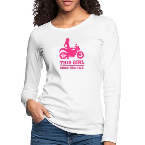 This Girl rides her own - Naked bike - Naisten premium pitkähihainen t-paita
