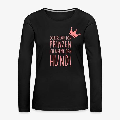 Prinz Hund - Frauen Premium Langarmshirt