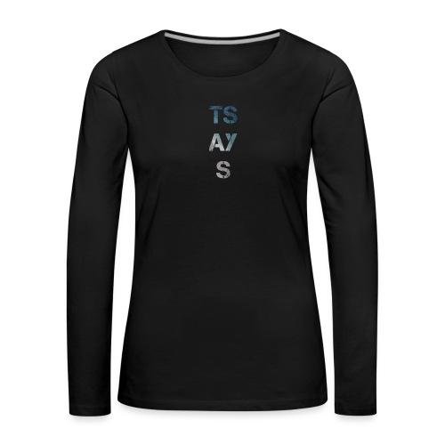 TSAYS - Maglietta Premium a manica lunga da donna