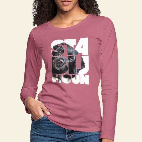 NASSU Stabijhoun 5 - Naisten premium pitkähihainen t-paita