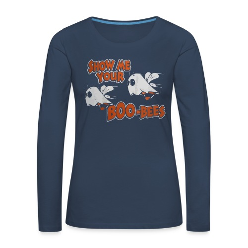 Show me your boo-bees funny halloween shirt - Women's Premium Longsleeve Shirt