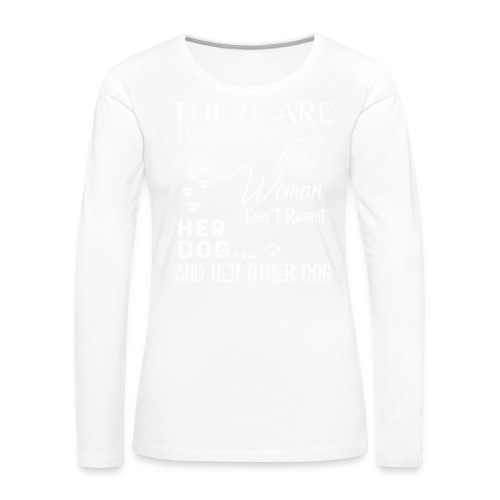 Her dog and her other dog shirt - Women's Premium Longsleeve Shirt