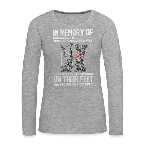 In memory of those who believed - Women's Premium Longsleeve Shirt