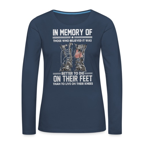 In memory of those who believed - Women's Premium Longsleeve Shirt