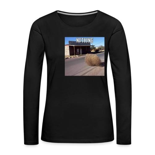 NOTHING - T-shirt manches longues Premium Femme