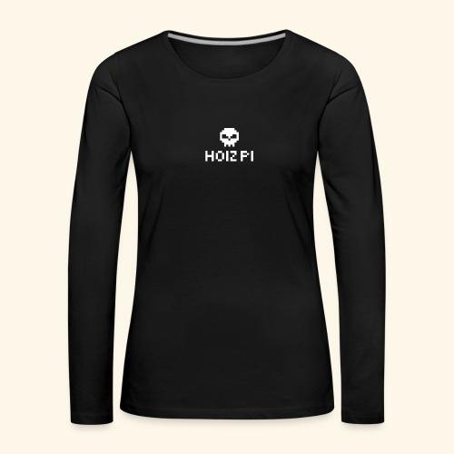 HoizPi - Frauen Premium Langarmshirt