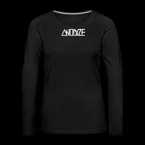 ANODYZE Standard - Frauen Premium Langarmshirt