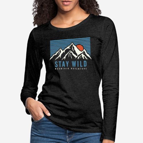 Berg bleiben wild - Frauen Premium Langarmshirt