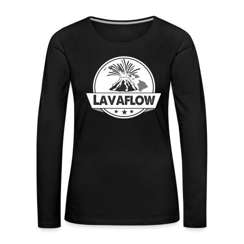 Lavaflow Vulkan Hawaii - Frauen Premium Langarmshirt