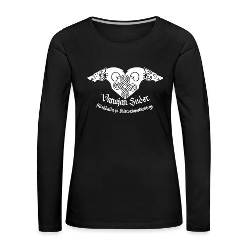 Vanajan Sudet Logo (valkoinen) - Naisten premium pitkähihainen t-paita