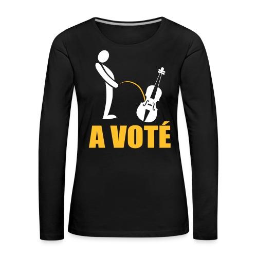 A voté - T-shirt manches longues Premium Femme