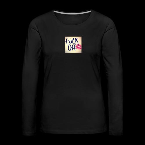 F... Off - Frauen Premium Langarmshirt