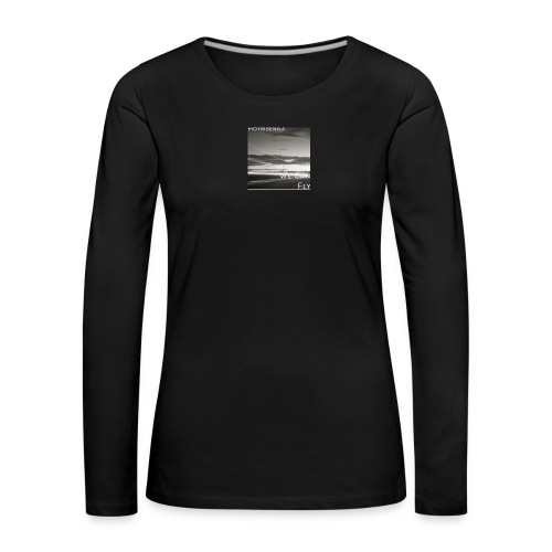 we can fly tshirts - Women's Premium Longsleeve Shirt
