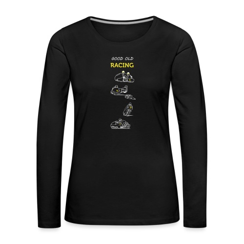 Good old racing - T-shirt manches longues Premium Femme