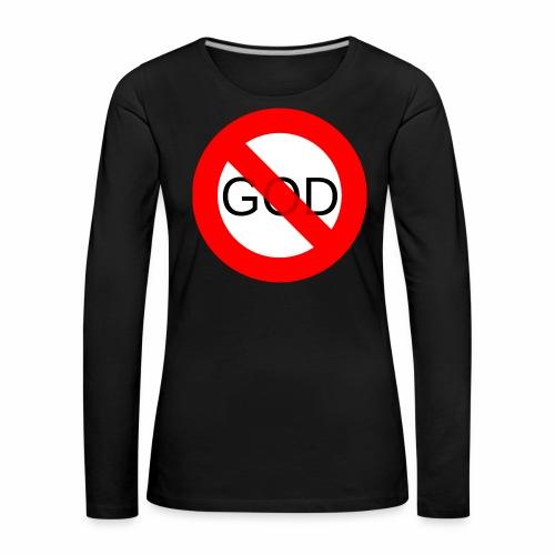 Znak zakazu - No God - Koszulka damska Premium z długim rękawem
