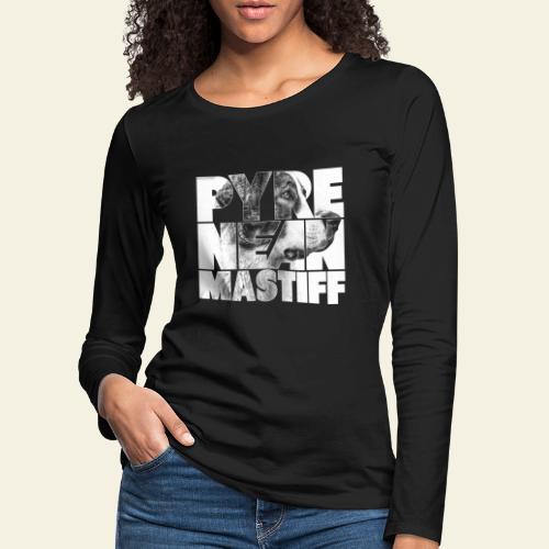 Pyrenean Mastiff N - Naisten premium pitkähihainen t-paita