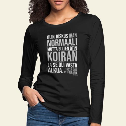 Vasta Alkua Koira III - Naisten premium pitkähihainen t-paita