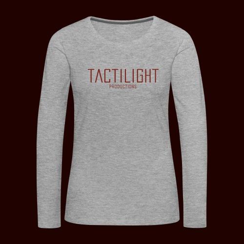 TACTILIGHT - Women's Premium Longsleeve Shirt