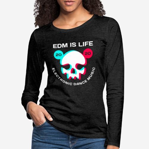 edm electronic dance music - Frauen Premium Langarmshirt