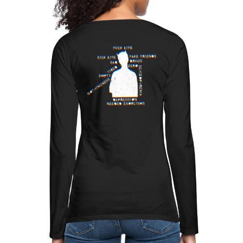 Sick life (white) - T-shirt manches longues Premium Femme