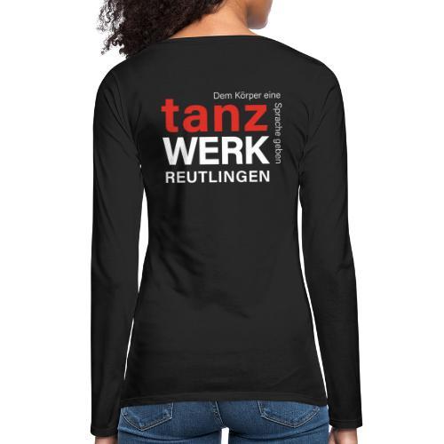 Tanzwerk - Standard - weiß - Frauen Premium Langarmshirt