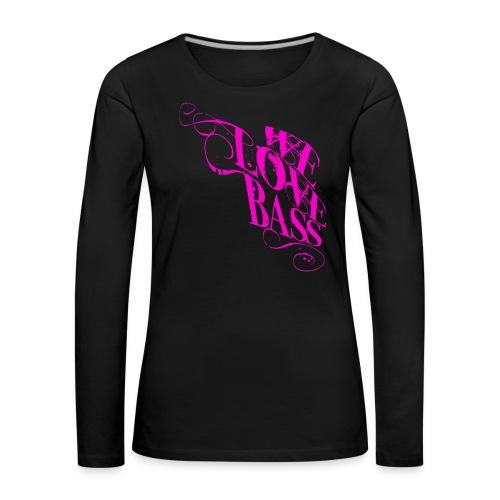 welovebass10 - Frauen Premium Langarmshirt