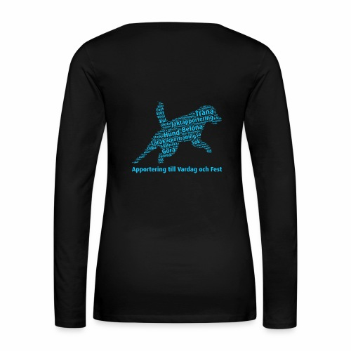 Apportering till vardag och fest wordcloud blått - Långärmad premium-T-shirt dam
