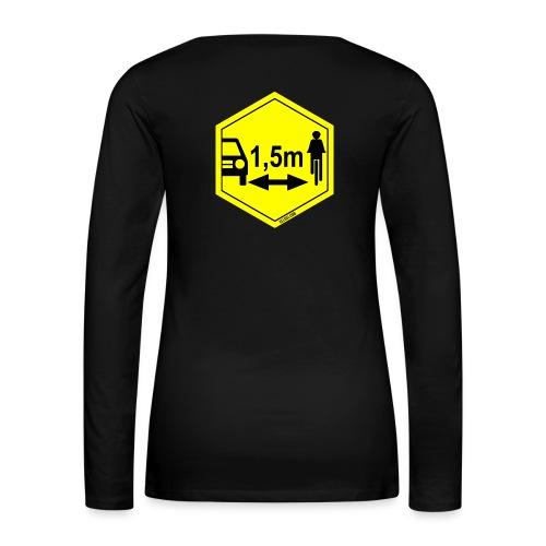 Turvaetäisyys 1,5 m - Naisten premium pitkähihainen t-paita