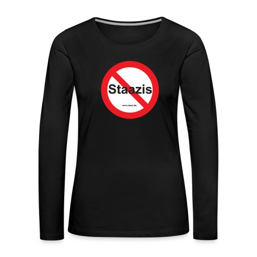 Staazis Verboten - Frauen Premium Langarmshirt
