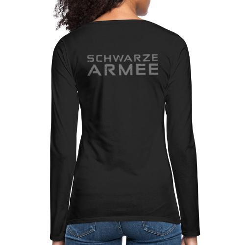 Grey Negant logo + SCHWARZE ARMEE! - Dame premium T-shirt med lange ærmer
