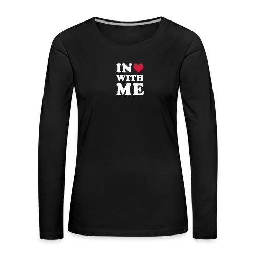 Schriftzug in <3 with me - Frauen Premium Langarmshirt