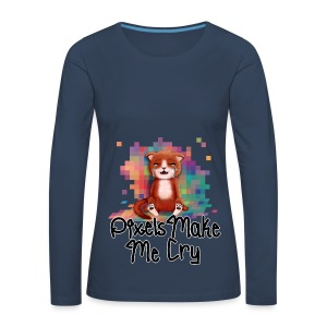 Pixel's Make Me Cry - Women's Premium Longsleeve Shirt